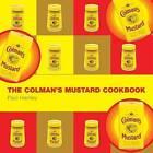 The Colman's Mustard Cookbook by Paul Hartley (Hardback, 2004)