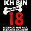 Ich bin knackige 18 Herren T-Shirt Fun Shirt Spruch Geschenk Geburtstag Jubiläum