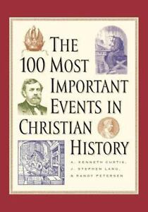 The-100-Most-Important-Events-in-Christian-History
