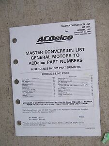 1997 ac delco master conversion list general motors to