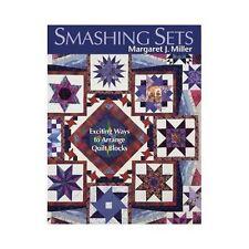 Smashing Sets: Exciting Ways to Arrange Quilt Blocks