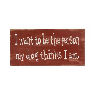 Détails Sur Je Veux être La Personne Mon Chien Pense Signe Drôle Citation En Bois Fantaisie Plaque Rouge Afficher Le Titre D Origine