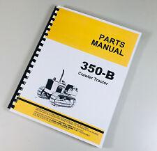 Parts Manual For John Deere 350b Crawler Tractor Catalog Assembly Dozer