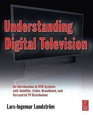 1 of 1 - Understanding Digital Television: An Introduction to DVB Systems with-ExLibrary