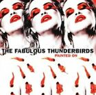 Painted on 5055544215231 by Fabulous Thunderbirds CD