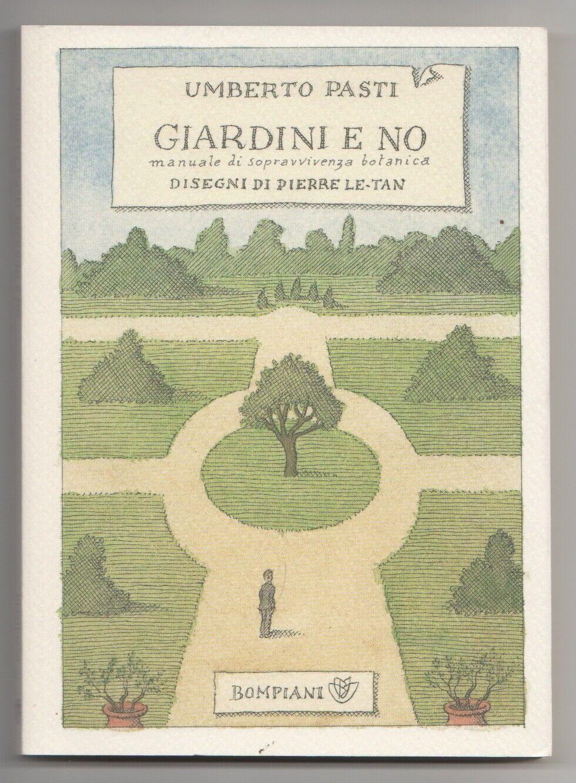 Storie di insospettabili giardinieri