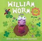 William Worm by Sheila Bird (Hardback, 2009)