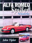 Alfa Spider: The Complete Story by John Tipler (Hardback, 1998)