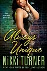 Always Unique: The Unique Stories by Nikki Turner (Paperback / softback, 2014)