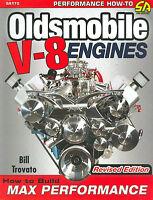 350 400 425 455 Oldsmobile V-8-build Max Performance