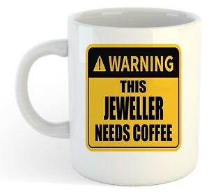 Warning-Esta-Joyero-Necesita-Cafe-Blanco-Taza-Regalo-Trabajo-Regalo