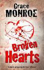 Broken Hearts by Grace Monroe (Paperback, 2009)