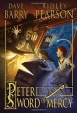 Peter and the Starcatchers: Peter and the Sword of Mercy Bk. 4 by Dave Barry and Ridley Pearson (2011, Paperback)