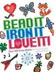 Bead It, Iron It, Love It!: Over 300 Great Motifs for Fuse Beads by Kaisa Holsting (Paperback / softback, 2016)