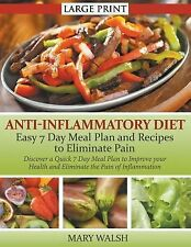 Anti-Inflammatory Diet : Easy 7 Day Meal Plan and Recipes to Eliminate Pain :...