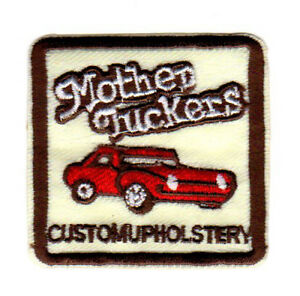 MOTHER-TUCKERS-CUSTOM-UPHOLSTERY-VINTAGE-AUTOMOTIVE-EMBROIDERED-IRON-ON-PATCH