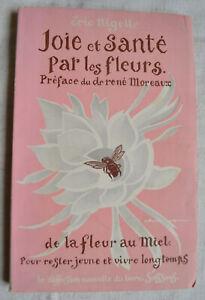 Joie et santé par les fleurs De la fleurs au miel pour rester jeune plus longtem