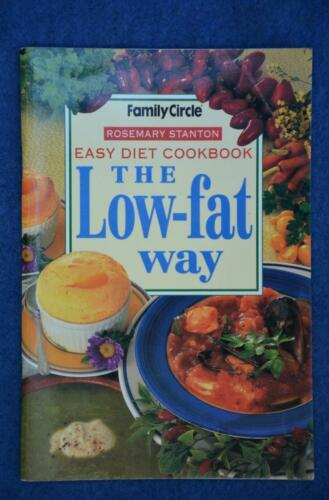 1 of 1 - Family Circle.EASY DIET Cookbook GR8 Recipes - THE LOW-FAT WAY Rosemary Stanton