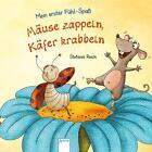 Mein erster Fühl-Spaß. Mäuse zappeln, Käfer krabbeln von Rebecca Schmalz (2014, Taschenbuch)
