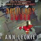Ancillary Sword by Ann Leckie (CD-Audio, 2014)