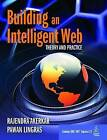 Building an Intelligent Web: Theory and Practice by Rajendra Akerkar, Pawan Lingras (Paperback, 2007)