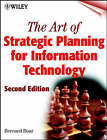 The Art of Strategic Planning for Information Technology by Bernard H. Boar (Hardback, 2001)