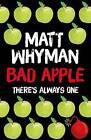 Bad Apple by Matt Whyman (Paperback, 2016)