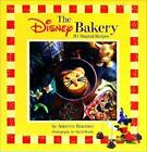 Disney Editions Deluxe: The Disney Bakery : 30 Magical Recipes by Adrienne Berofsky (2000, Hardcover)