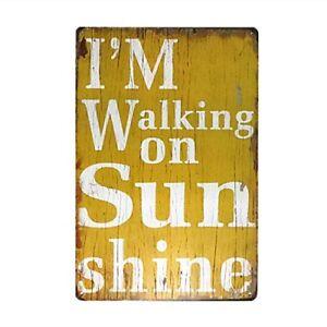 Walking-On-Sunshine-Metal-Tin-Sign-8-034-x-12-034