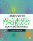 Handbook of Counselling Psychology by SAGE Publications Ltd (Paperback, 2009)