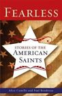 Fearless: Stories of the American Saints by Reverend Paul Boudreau, Alice Camille (Paperback / softback, 2014)