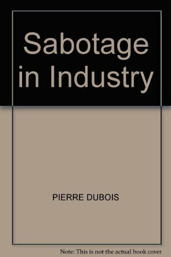 Sabotage in Industry (Pelican) by Dubois, Dr. Pierre Paperback Book The Cheap