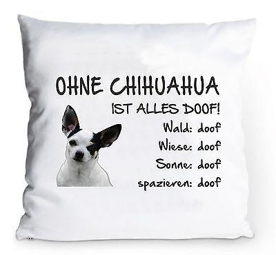 """100% QualitäT Kissenbezug 40x40cm """"ohne Chihuahua Ist Alles Doof!"""" Hund Hülle Fun Deko Kissen Zu Hohes Ansehen Zu Hause Und Im Ausland GenießEn"""