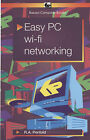 Easy PC Wi - Fi Networking by J.W. Penfold (Paperback, 2004)