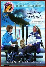 True Friends (The Christy Miller Series #7)