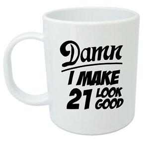 Image Is Loading Damn 21 Mug 21st Birthday Gifts Presents Gift