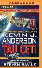 Tau Ceti by Kevin J. Anderson and Steven Savile (2016, MP3 CD, Unabridged)