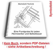 Dachstuhl Dach selbst bauen - Dachstühle Technik Patente Patentschriften
