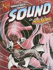 Adventures in Sound with Max Axiom, Super Scientist by Emily Sohn (Paperback / softback)