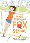 What Happened on Fox Street by Tricia Springstubb (Paperback, 2011)