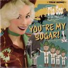 Youre My Sugar! von Fia Sco & The Majestics (2014)