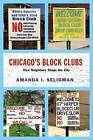 Chicago's Block Clubs: How Neighbors Shape the City by Amanda I. Seligman (Paperback, 2016)