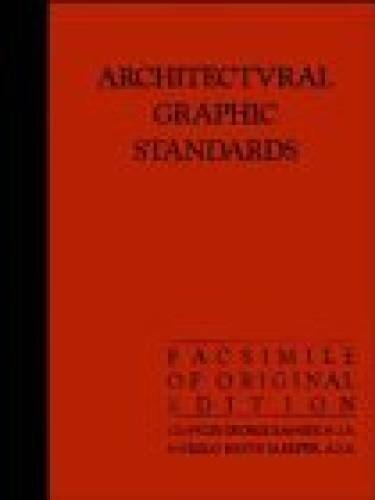 Architectural Graphic Standards for Architects, Engineers, Decorator - VERY GOOD