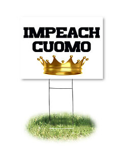 2 PACK IMPEACH CUOMO LAWN SIGNS (18 x 24 inch) with stakes.. Delivered