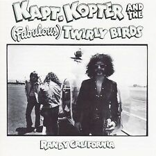 Kapt. Kopter & The (Fabulous) Twirly Birds [Bonus Tracks] by Randy California...