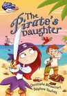 The Pirate's Daughter by Christophe Miraucourt (Hardback, 2015)