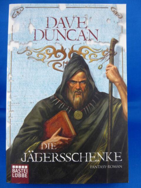 Die Jägersschenke von Dave Duncan (2010, Taschenbuch)