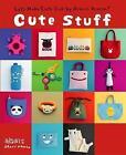 Aranzi Cute Stuff by Vertical Inc. (Paperback, 2008)