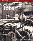 Victorian Jobs by Brenda Williams (Paperback, 2004)