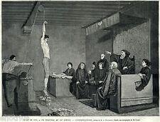 Tribunale nel 1400: Interrogatorio con tortura. Giudici.Avvocati. Giustizia?1875
